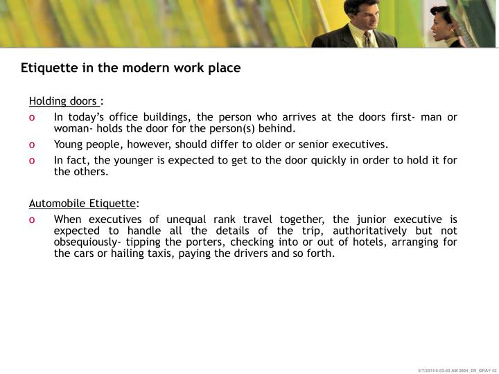 Etiquette in the modern work place