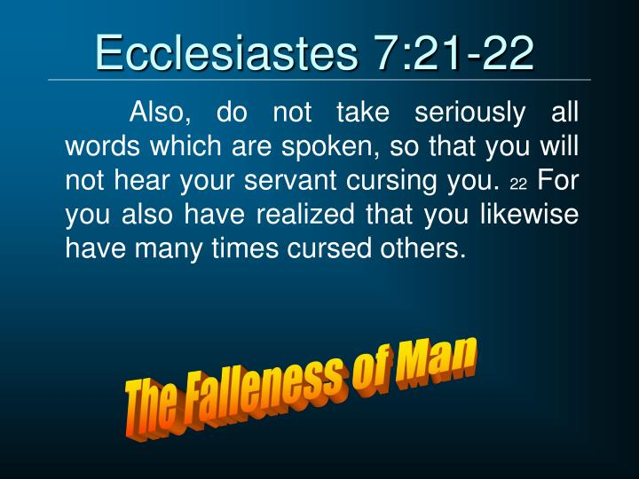 Ecclesiastes 7:21-22