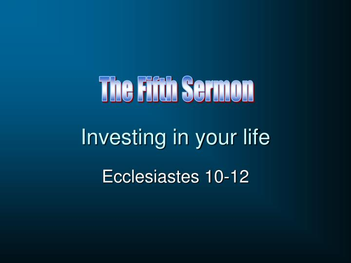 Investing in your life