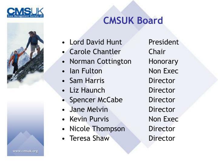 CMSUK Board