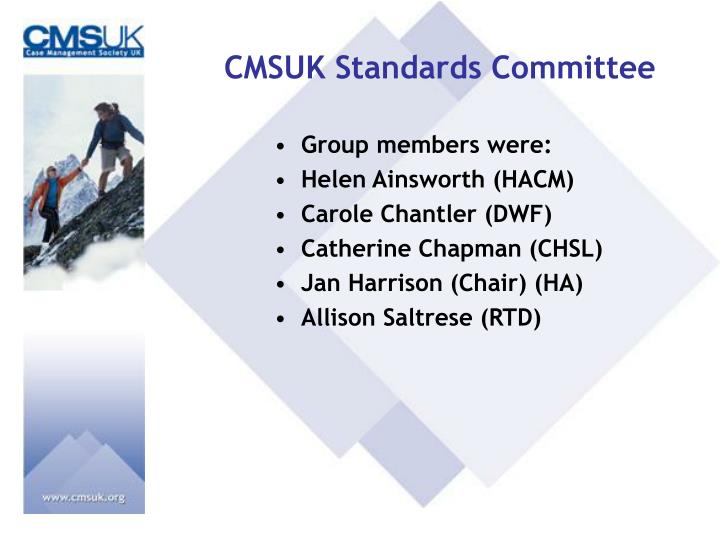 CMSUK Standards Committee
