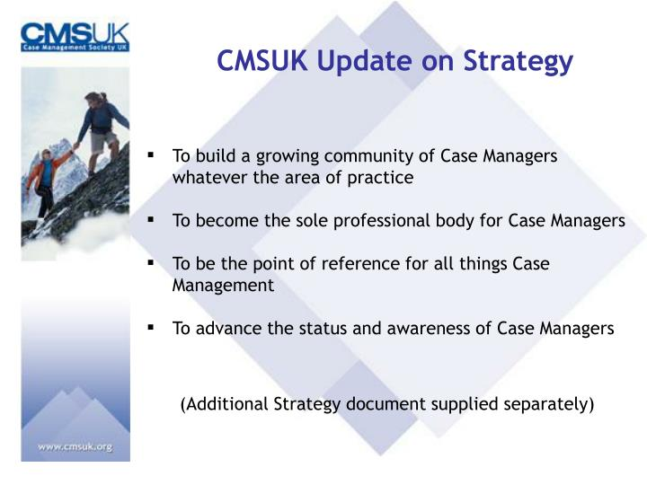 CMSUK Update on Strategy