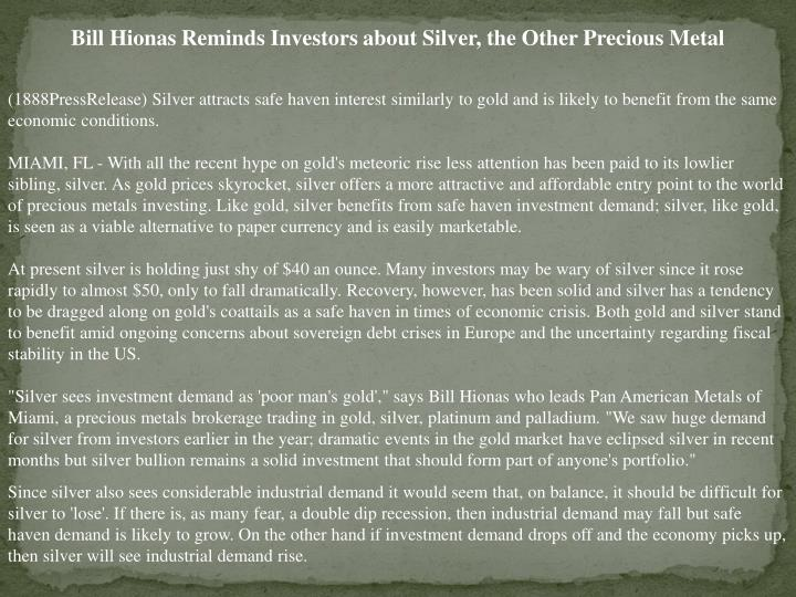 Bill Hionas Reminds Investors about Silver, the Other Precious Metal