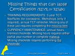 missing things that can lapse certification reyr or rewk