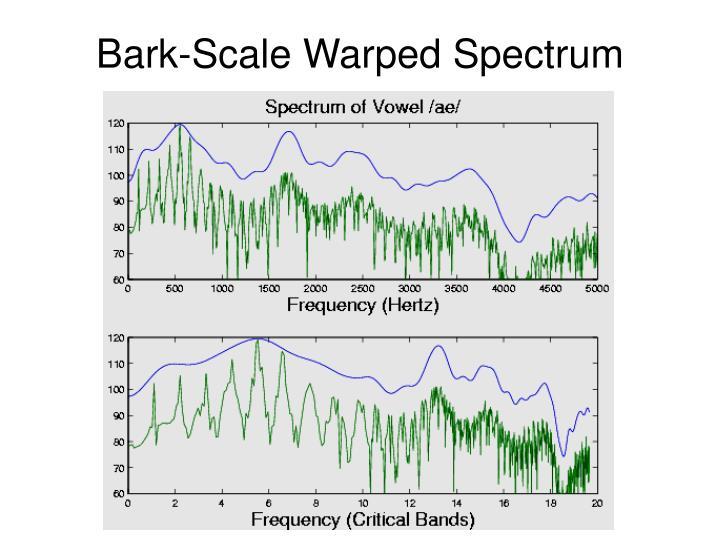 Bark-Scale Warped Spectrum