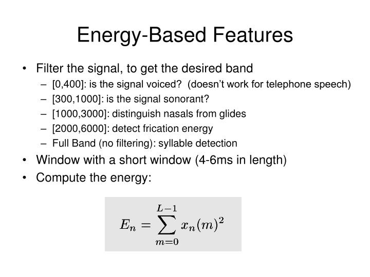 Energy-Based Features