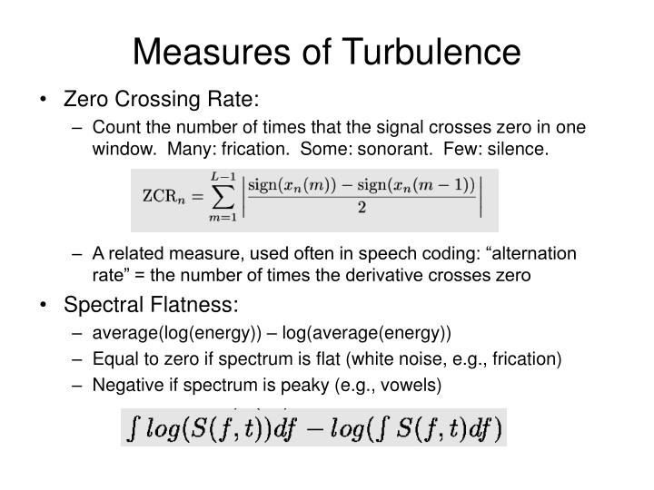 Measures of Turbulence