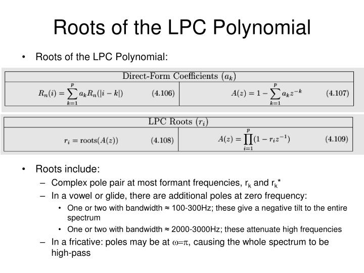 Roots of the LPC Polynomial