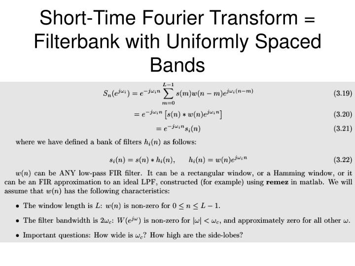 Short-Time Fourier Transform = Filterbank with Uniformly Spaced Bands