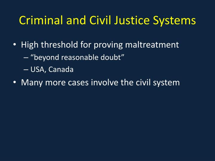 Criminal and Civil Justice Systems