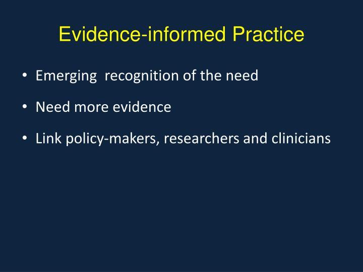 Evidence-informed Practice