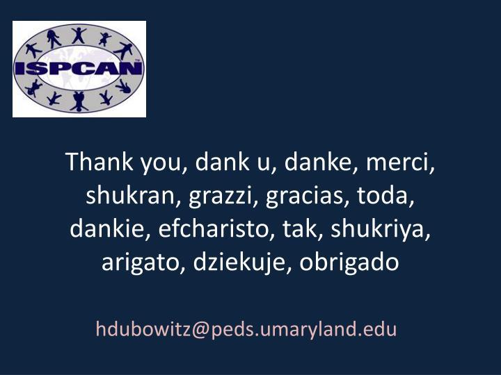 Thank you, dank u,
