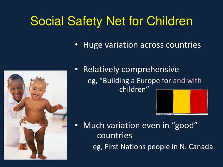 Social Safety Net for Children
