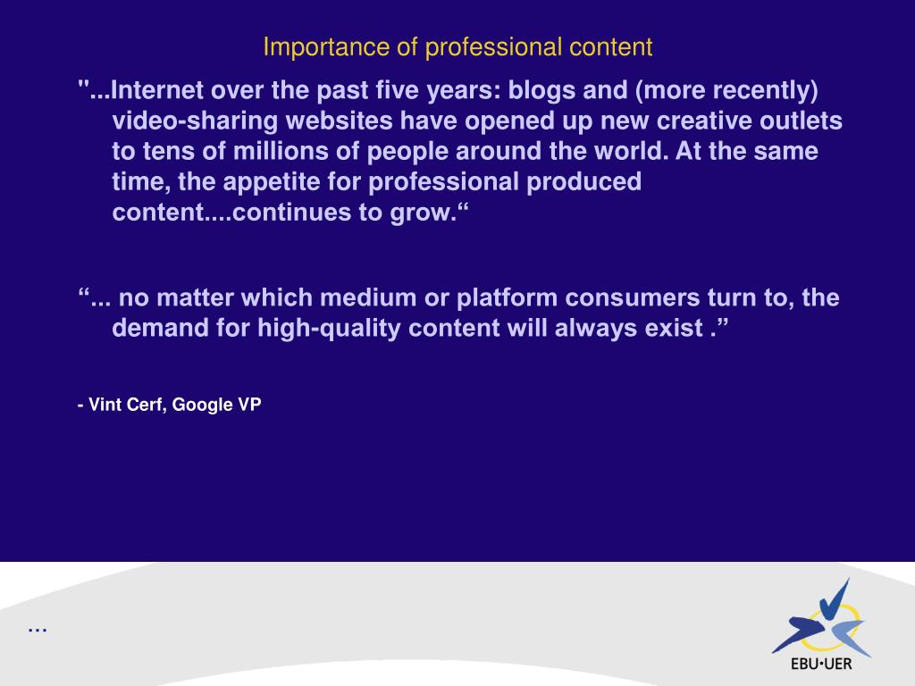 Importance of professional content