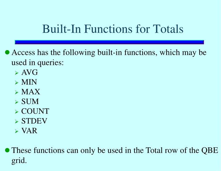 Built-In Functions for Totals