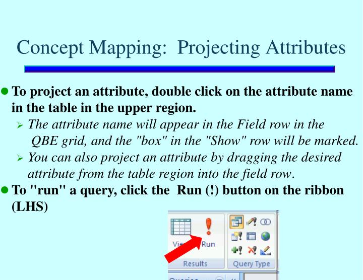 Concept Mapping:  Projecting Attributes