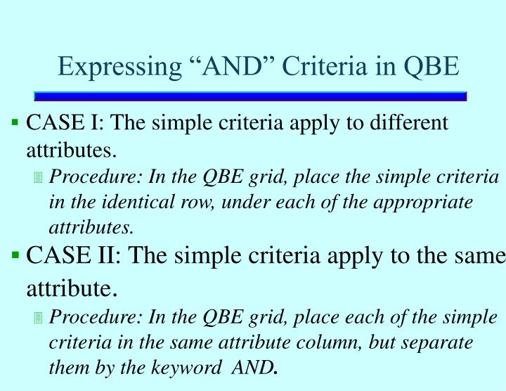 "Expressing ""AND"" Criteria in QBE"