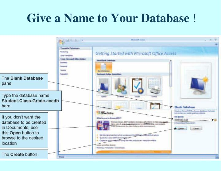Give a Name to Your Database