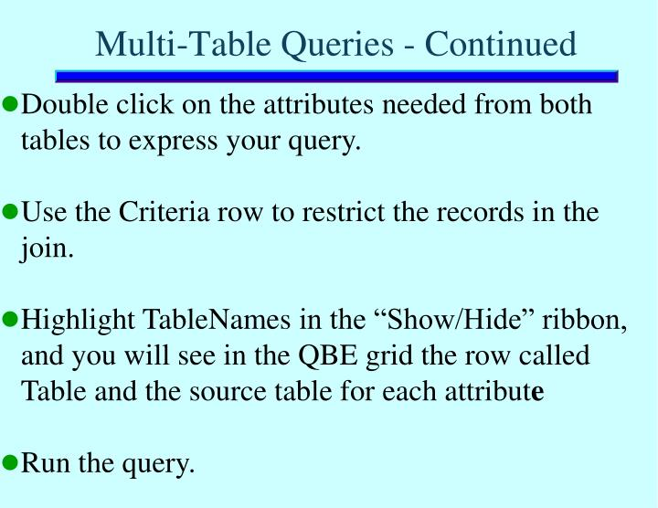 Multi-Table Queries - Continued