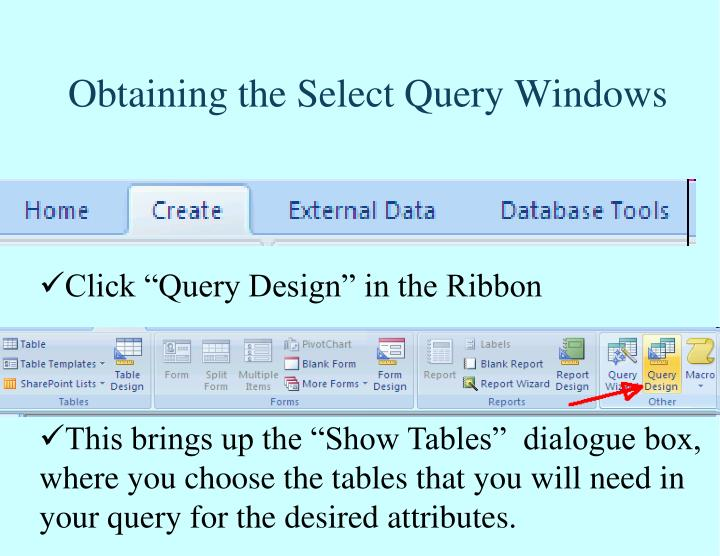 Obtaining the Select Query Windows