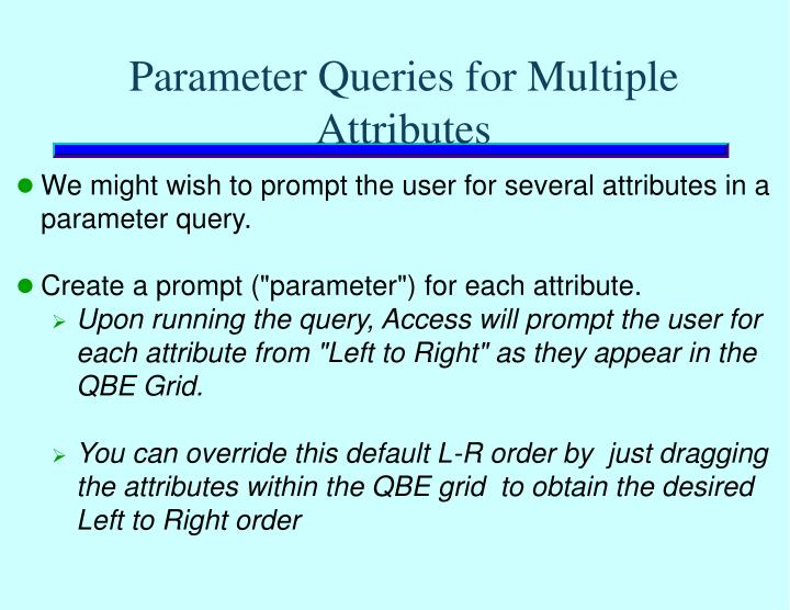 Parameter Queries for Multiple