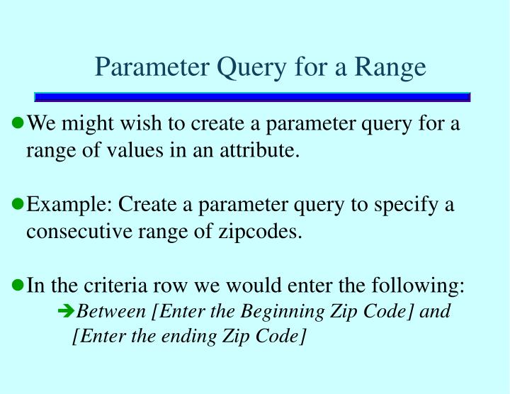 Parameter Query for a Range