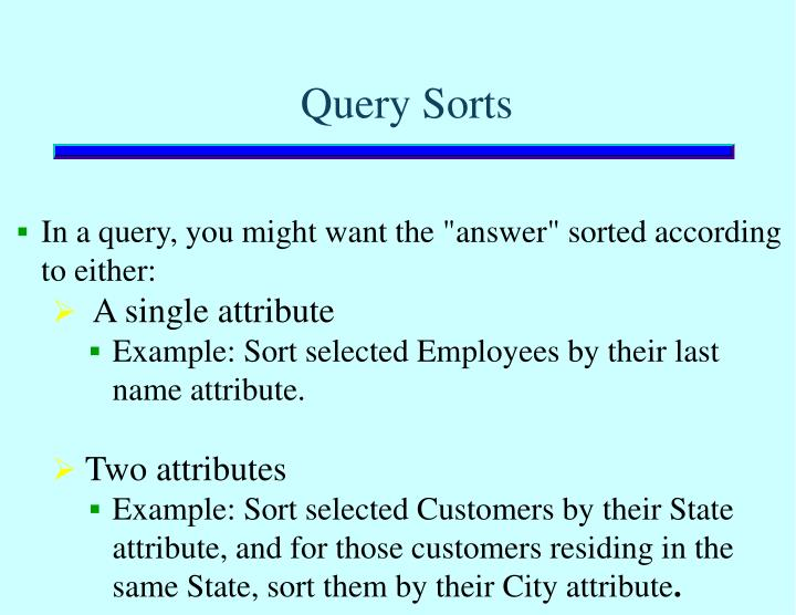 Query Sorts