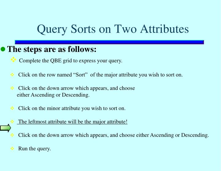 Query Sorts on Two Attributes