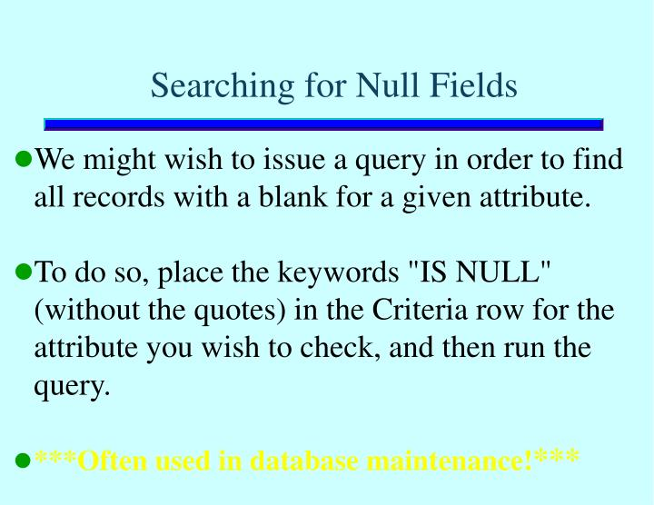 Searching for Null Fields