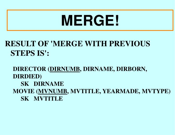 RESULT OF 'MERGE WITH PREVIOUS STEPS IS':