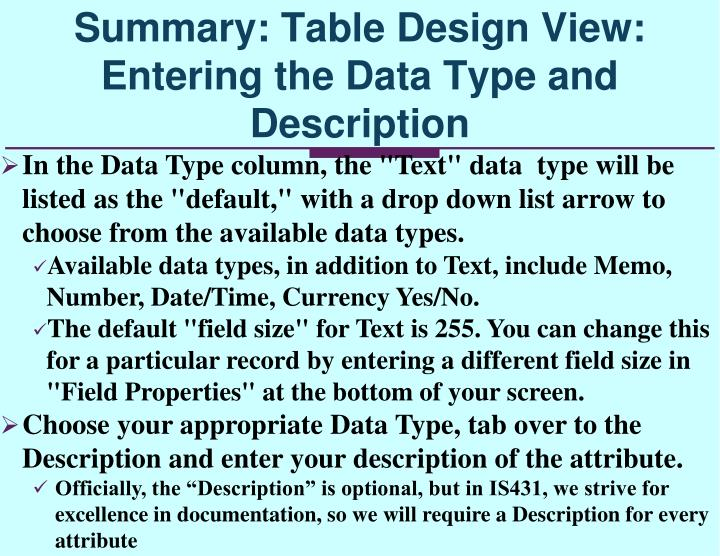 "In the Data Type column, the ""Text"" data  type will be listed as the ""default,"" with a drop down list arrow to choose from the available data types."