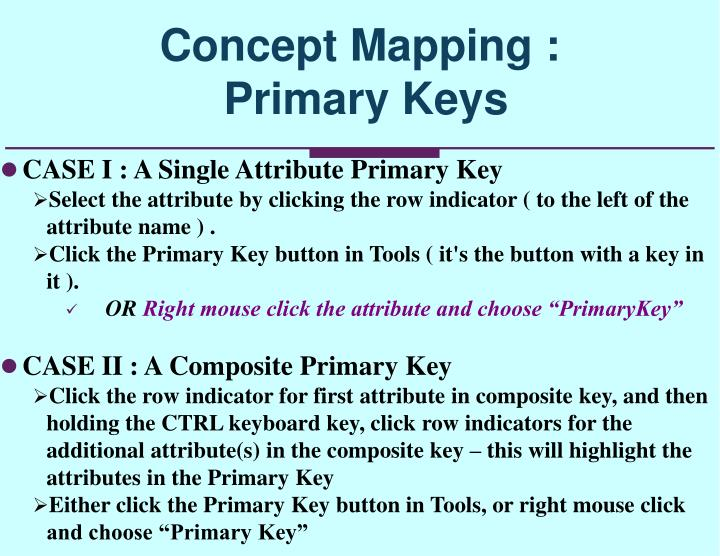 CASE I : A Single Attribute Primary Key