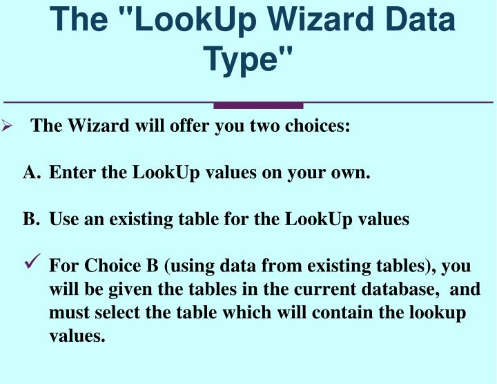 "The ""LookUp Wizard Data Type"""
