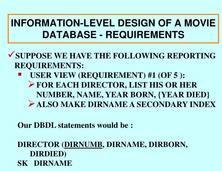 INFORMATION-LEVEL DESIGN OF A MOVIE DATABASE - REQUIREMENTS