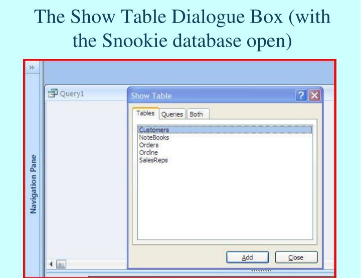 The Show Table Dialogue Box (with the