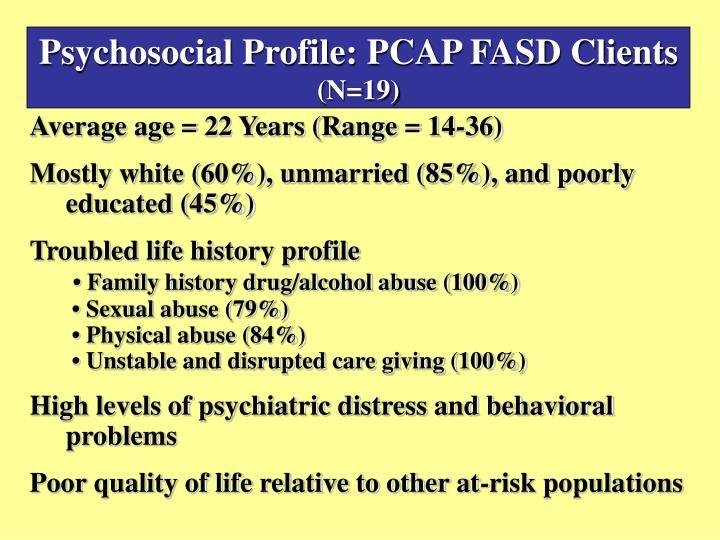 Psychosocial Profile: PCAP FASD Clients