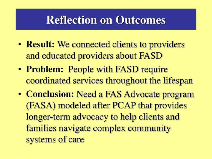 Reflection on Outcomes