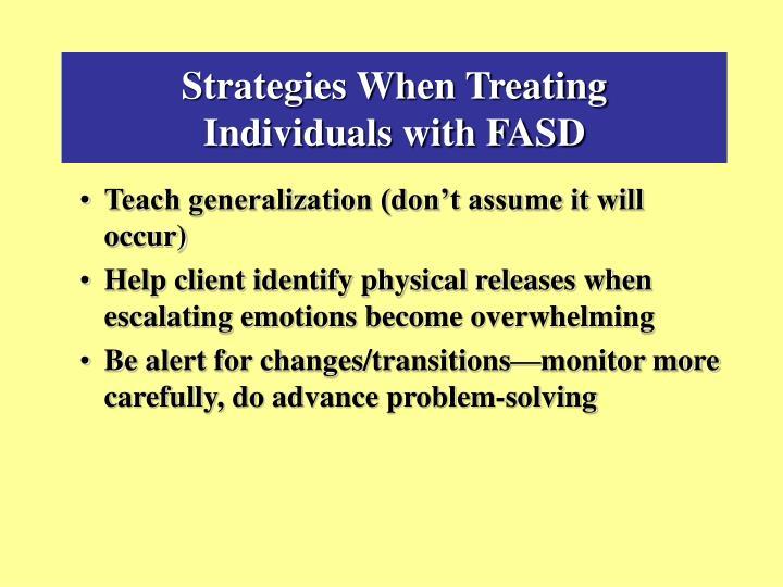 Strategies When Treating