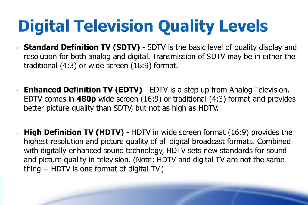 Digital Television Quality Levels