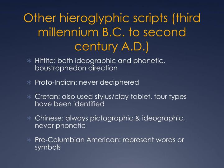Other hieroglyphic scripts (third millennium B.C. to second century A.D.)