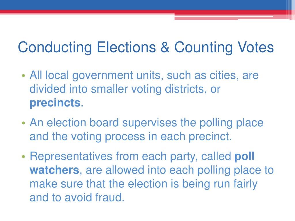 Conducting Elections & Counting Votes
