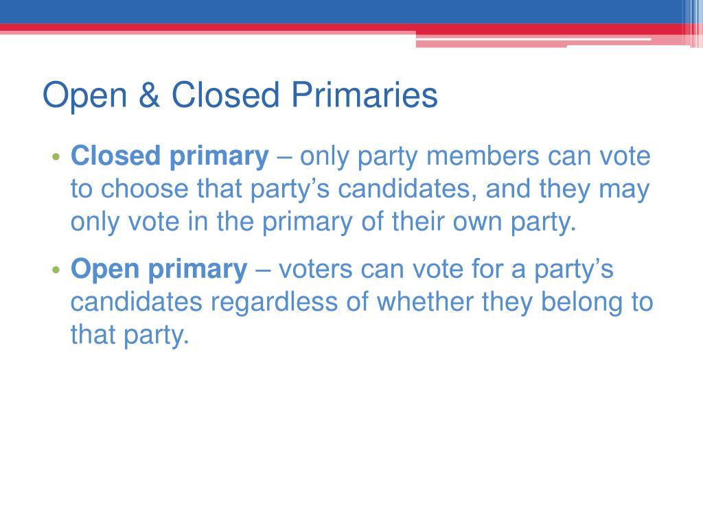 Open & Closed Primaries