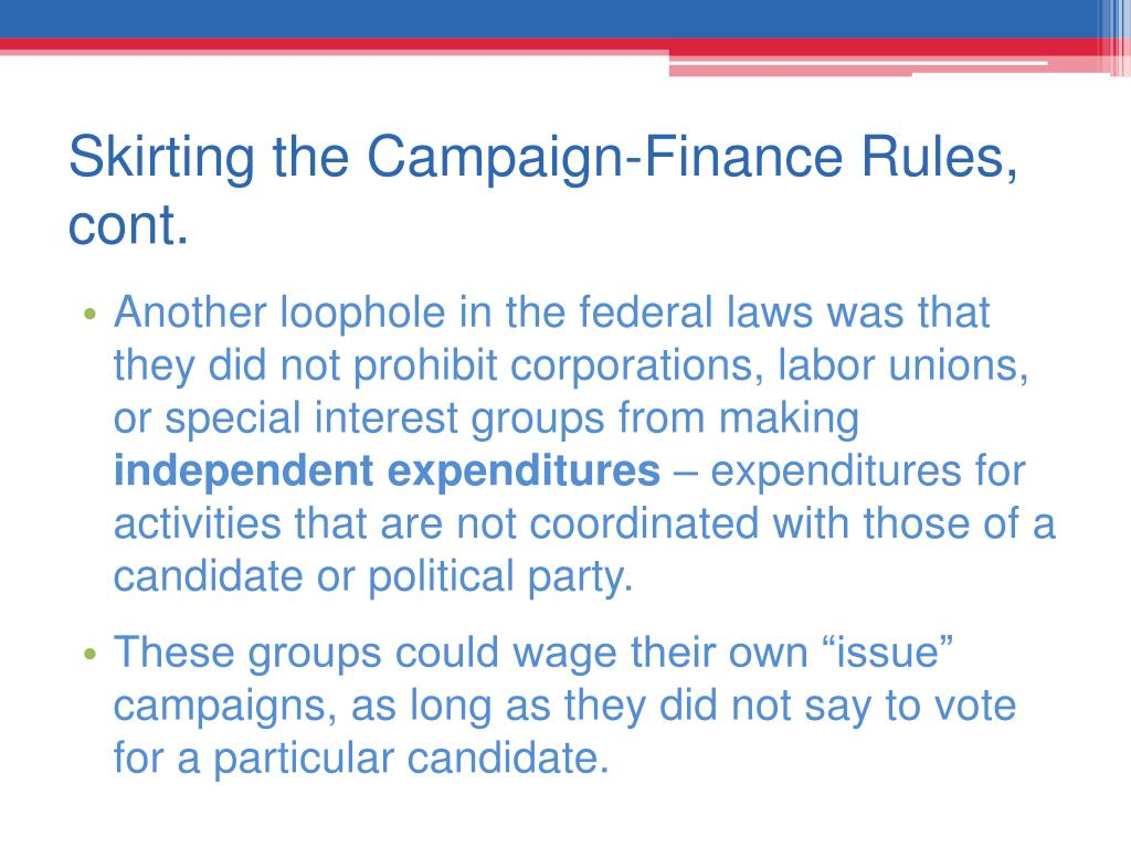 Skirting the Campaign-Finance Rules, cont.
