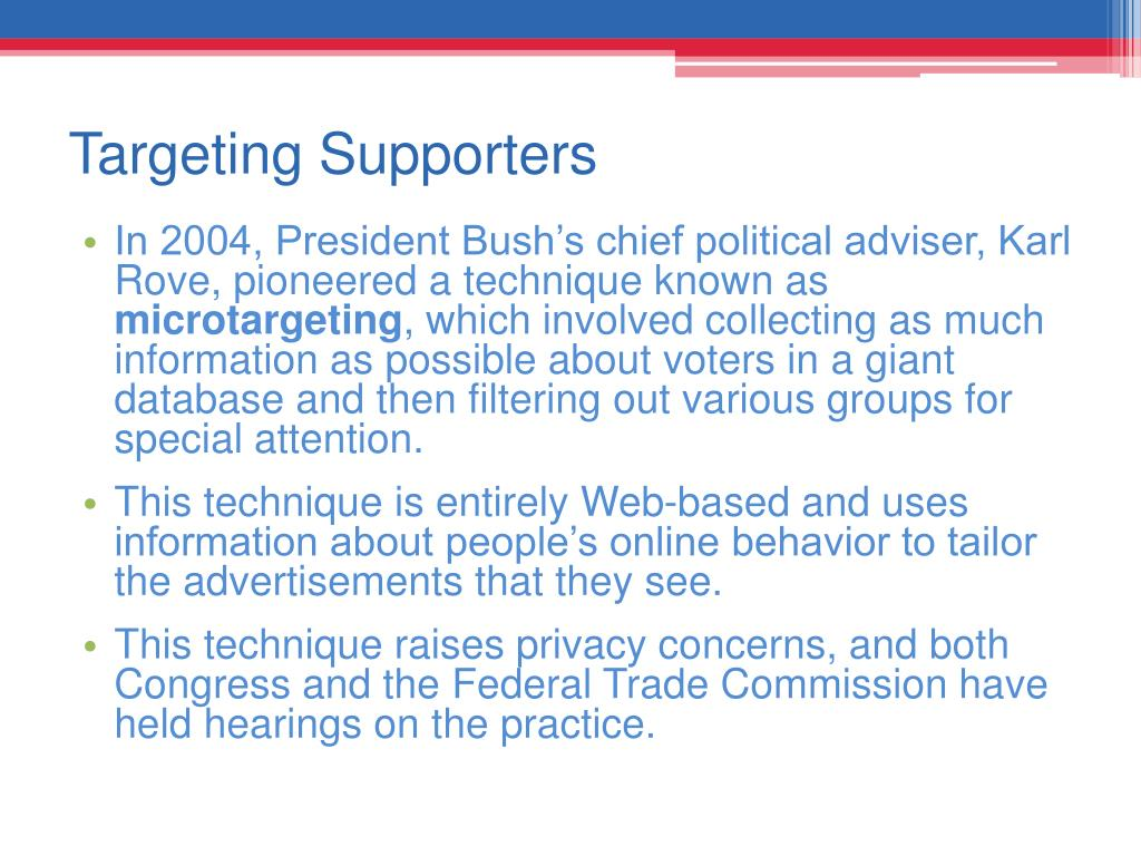 Targeting Supporters
