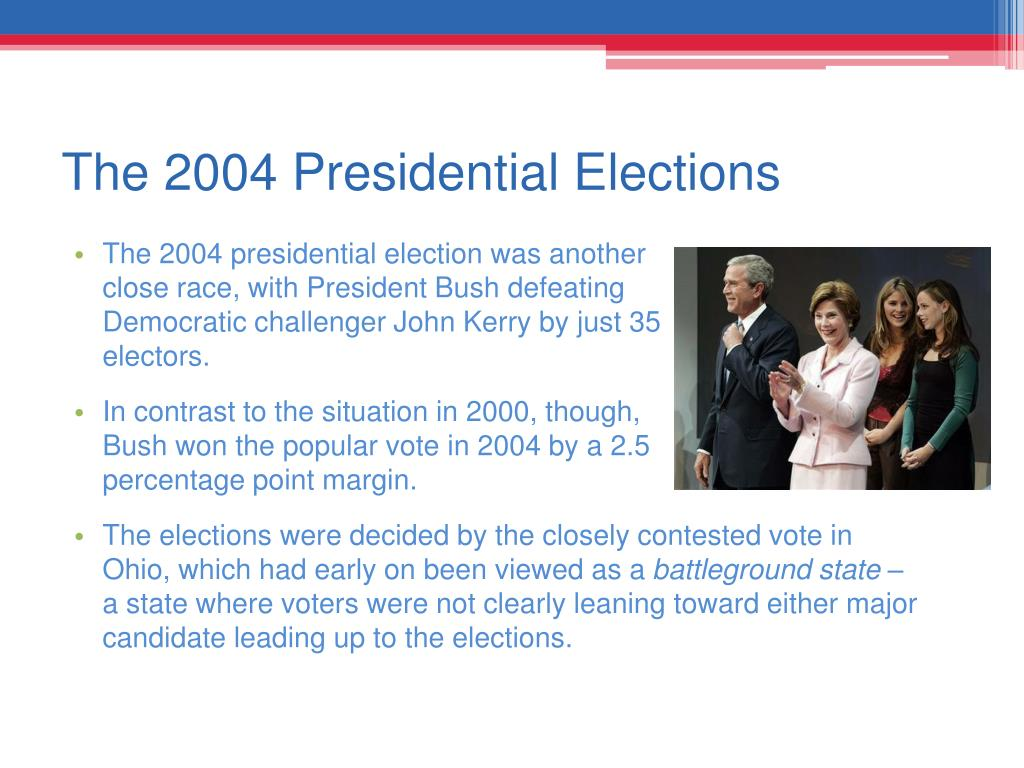 The 2004 Presidential Elections