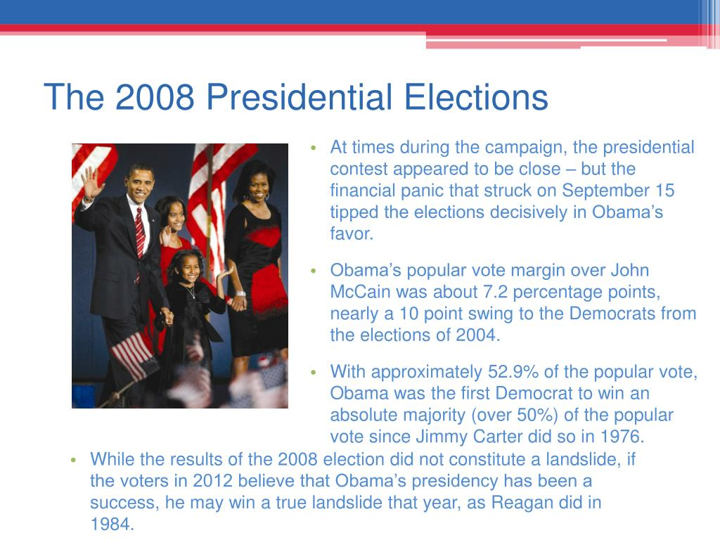 The 2008 Presidential Elections