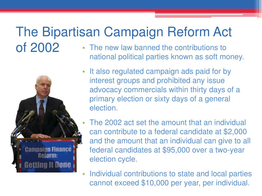 The Bipartisan Campaign Reform Act of 2002