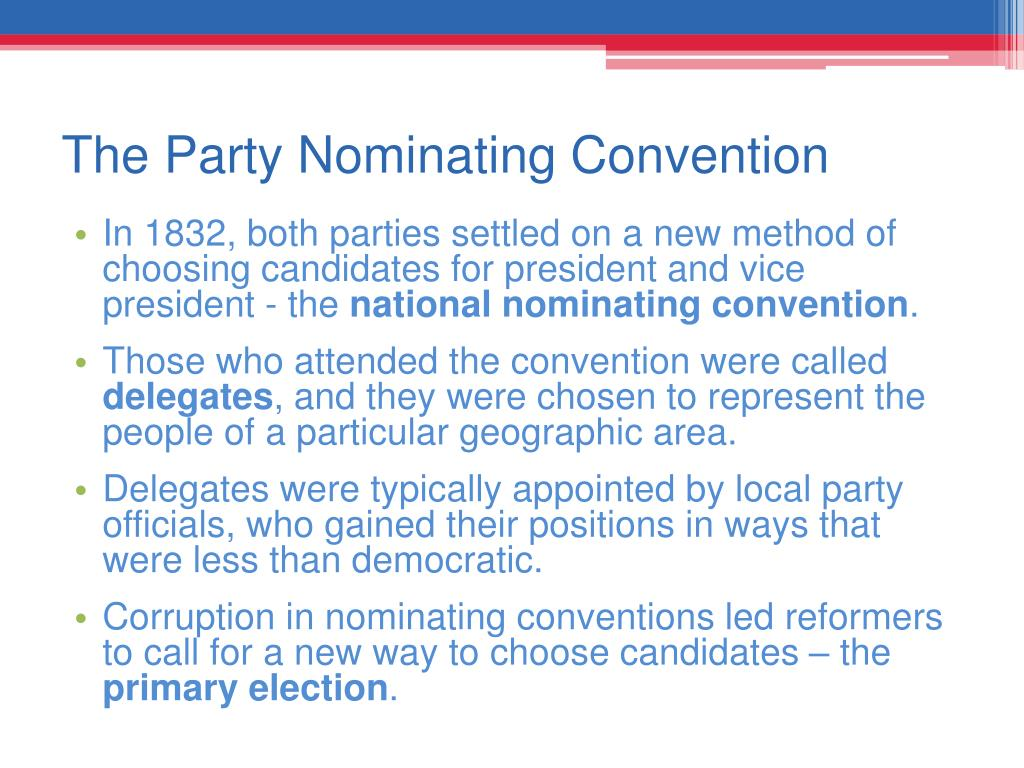 The Party Nominating Convention