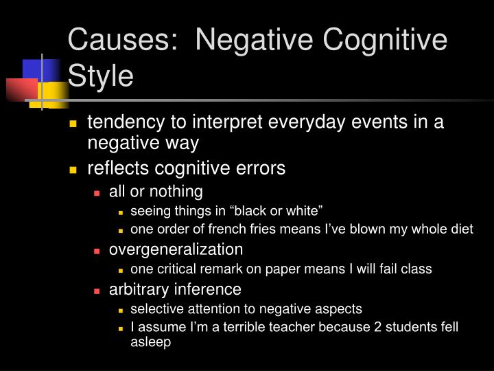 Causes:  Negative Cognitive Style