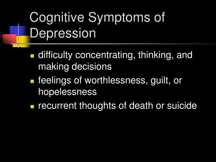 Cognitive Symptoms of Depression